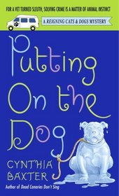 Putting on the Dog (Reigning Cats & Dogs, Bk 2)