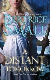 A Distant Tomorrow (World of Hetar, Bk 2)
