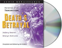 Death's Betrayal : Two Novellas from Transgressions (Audio CD) (Unabridged)