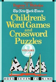 Children's Word Games and Crossword Puzzles Volume 2: For Ages 7-9 (Other)
