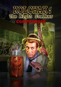Kolchak the Night Stalker: Compendium