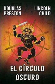 El circulo oscuro/ The Wheel of Darkness (Spanish Edition)