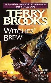 Witches' Brew (Magic Kingdom of Landover, Bk 5)