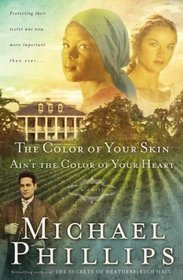 The Color of Your Skin Ain't the Color of Your Heart (Shenandoah Sisters, Bk 3)