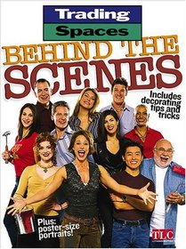 Trading Spaces Behind the Scenes: Including Decorating Tips and Tricks