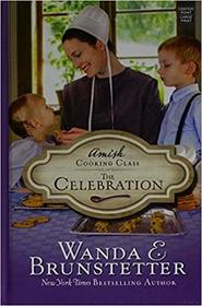 The Celebration (Amish Cooking Class)