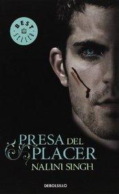 Presa del placer / Prey to pleasure (Spanish Edition)