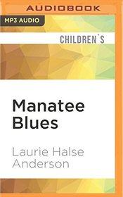 Manatee Blues (Vet Volunteers)