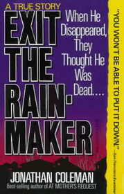 Exit the Rainmaker