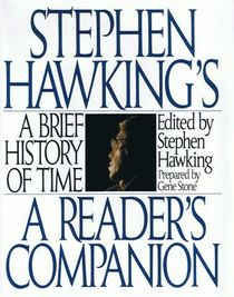 Stephen Hawking's A Brief History of Time : A Reader's Companion