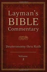 Layman's Bible Commentary  Vol. 2: Deuteronomy thru Ruth