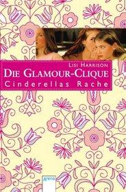 Die Glamour-Girls 1. Cinderellas Rache
