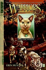 Into the Woods (Warriors: Tigerstar and Sasha, Bk 1)