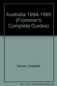 Frommer's Comprehensive Travel Guide Australia '94-'95 (Frommer's Comprehensive Guides)
