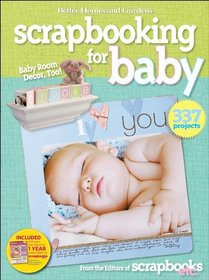 Better Homes and Gardens Let's Start Scrapbooking for Baby (Better Homes & Gardens Crafts)