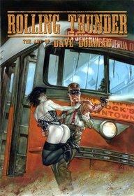 Rolling Thunder: The Art of Dave Dorman S/N LE