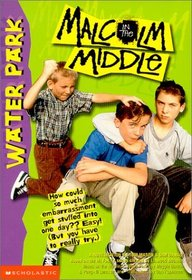 Water Park (Malcolm in the Middle #2)