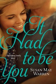 It Had to Be You (Christiansen Family, Bk 2)