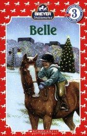 Stablemates: Belle (Scholastic Reader Level 3)