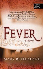 Fever (Thorndike Press Large Print Core Series)