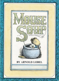 Mouse Soup (I Can Read, Level 2)