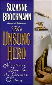 The Unsung Hero (Troubleshooters, Bk 1)