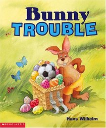 Bunny Trouble (rev) (Bunny Trouble)