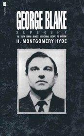 GEORGE BLAKE: SUPERSPY