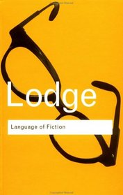 Language of Fiction: Essays in Criticism and Verbal Analysis of the English Novel (Routledge Classics)