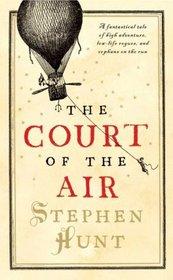 The Court of the Air (Jackelian, Bk 1)