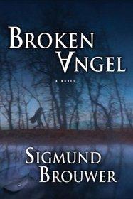 Broken Angel (Caitlyn Brown, Bk 1)