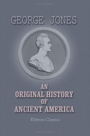 An Original History of Ancient America