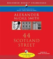 44 Scotland Street (44 Scotland Street, Bk 1) (Audio CD) (Unabridged)