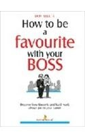 How to be a Favorite with Your Boss