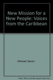 New mission for a new people: Voices from the Caribbean
