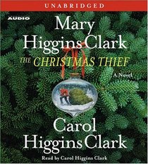 The Christmas Thief (Alvirah Meehan, Regan Reilly)  (Audio CD) (Unabridged)
