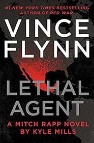 Lethal Agent (Mitch Rapp, Bk 18)