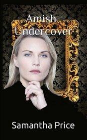 Amish Undercover (Amish Secret Widows' Society) (Volume 6)