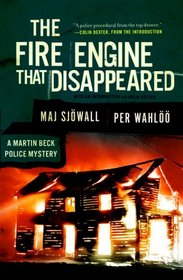 The Fire Engine that Disappeared (Martin Beck, Bk 5)