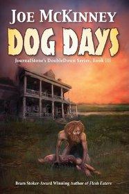 Dog Days - Deadly Passage (Journalstone's Doubledown)