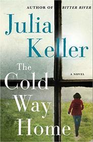 The Cold Way Home (Bell Elkins Novels)