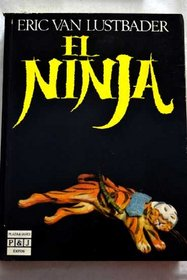 El Ninja/the Ninja (Spanish Edition)