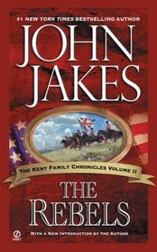 The Rebels (Kent Family Chronicles)