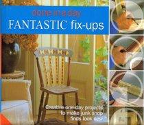 Fantastic Fix-ups (Done in a Day)