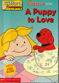 A Puppy to Love (Clifford the Big Red Dog)