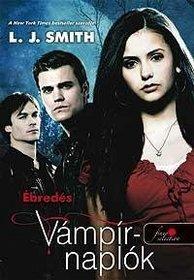 The Vampire Diaries 1 : Awakening (Hungarian Language)