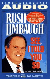 See, I Told You So (Audio Cassette) (Abridged)