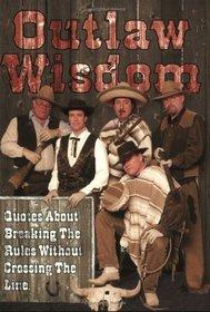 Outlaw Wisdom
