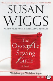 The Oysterville Sewing Circle (aka The Oysterville Sewing Club) (Larger Print)