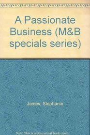 A Passionate Business (M&B specials series)